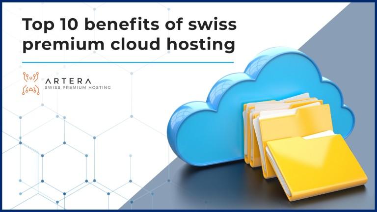I 10 principali vantaggi del Swiss Premium Cloud Hosting